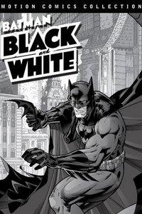 Бэтмен: Чёрное и белое