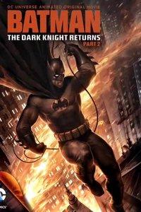 Бэтмен: Возвращение тёмного рыцаря (Часть вторая)