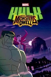 Марвел Халк: Где Обитают Монстры