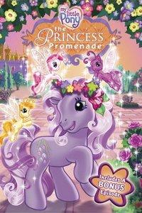 Мой маленький пони: Прогулка Принцессы