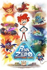 Супергерой на полставки: Пенн Зеро 1 сезон