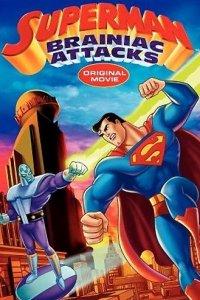 Супермен: Брэйниак атакует