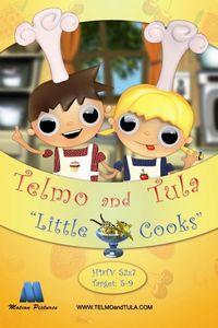Тельмо и Тула: Маленькие повара